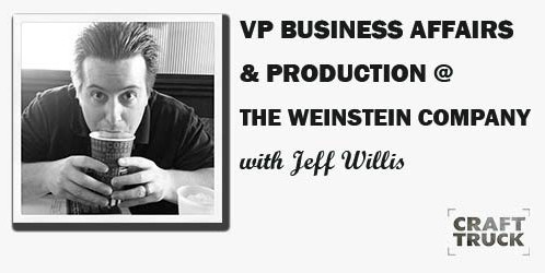 BoF #58 – VP Business Affairs & Production Administration, Jeff Willis (Weinstein Company)