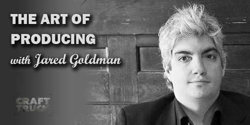 Bof #59 – The Art of Producing with Jared Goldman