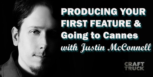 BoF #69 – Producing Your First Feature with Justin McConnell