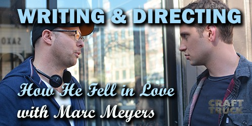 BoF #73 – Writing & Directing with Marc Meyers