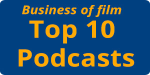 Business of Film top podcasts
