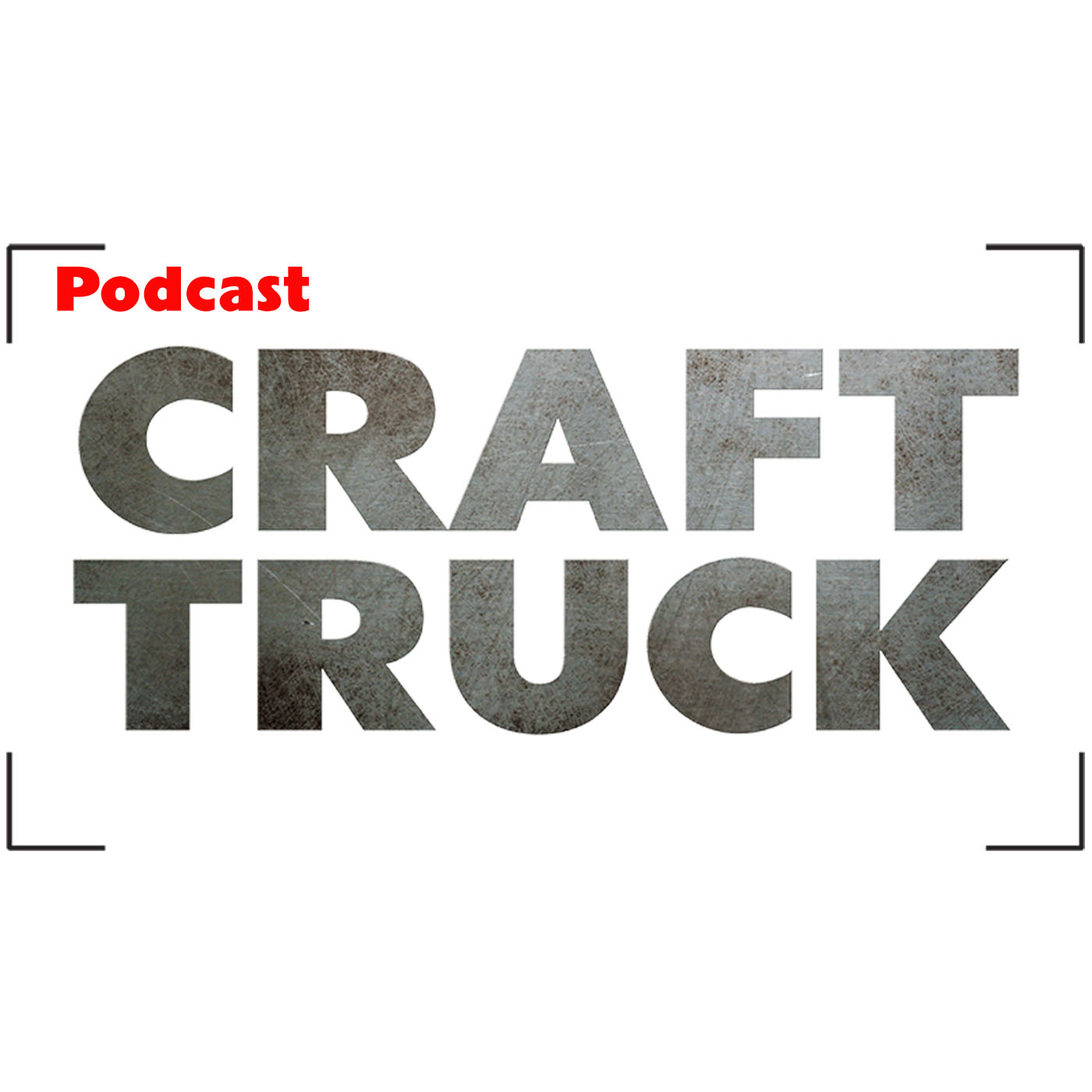 Through the Lens Podcast | Craft Truck